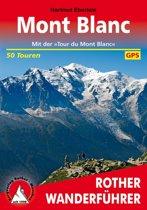 Mont Blanc, Rund um den Mont Blanc WF Rother