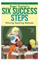 Super Teacher's Six Success Steps