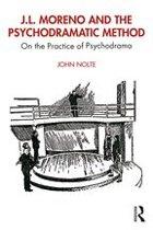 J.L. Moreno and the Psychodramatic Method