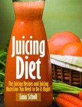 Juicing Diet