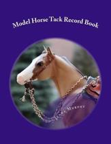 Model Horse Tack Record Book