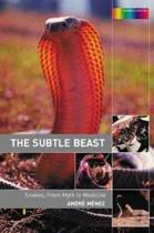 The Subtle Beast