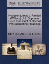 Hodgson (Jane) V. Randall (William) U.S. Supreme Court Transcript of Record with Supporting Pleadings