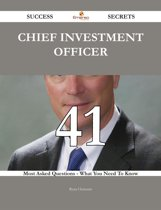 Chief investment officer 41 Success Secrets - 41 Most Asked Questions On Chief investment officer - What You Need To Know