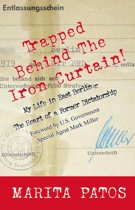 Trapped Behind The Iron Curtain