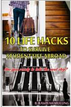 10 Life Hacks to Survive Student Life Abroad