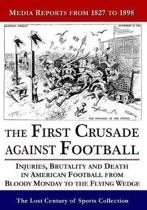 The First Crusade Against Football