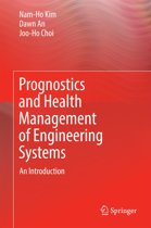 Prognostics and Health Management of Engineering Systems