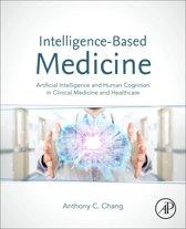 Intelligence-Based Medicine