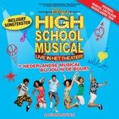 High School Musical - De Nederlandse Musical Bij Jou In De Buurt