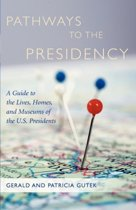 Pathways to the Presidency