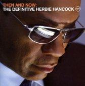 CD cover van Then & Now (Deluxe +DVD) van Herbie Hancock