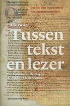 Tussen tekst en lezer Deel II van moderniteit naar postmoderniteit