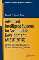 Advanced Intelligent Systems for Sustainable Development (AI2SD'2018)