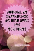 Journal de s'Approcher de Dieu Avec Les critures