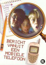 Bericht vanuit een Mobiele Telefoon (dvd)