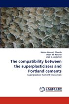 The Compatibility Between the Superplasticizers and Portland Cements