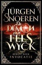 De Demon van Felswyck 1 Invocatie