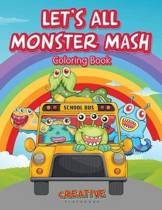 Let's All Monster MASH Coloring Book