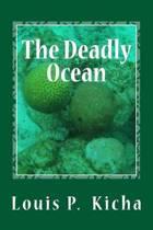 The Deadly Ocean
