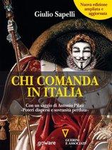 Chi comanda in Italia? (Nuova edizione) Con un saggio di Antonio Pilati 'Poteri dispersi e sovranità perduta'