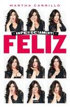 Imperfectamente Feliz / Imperfectly Happy
