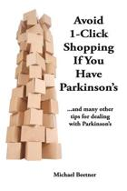 Avoid 1-Click Shopping If You Have Parkinson's