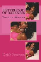 Sisterhood of Darkness