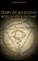 Diary Of An Occult Resolution Assistant