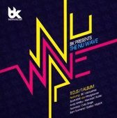 BK Presents Nu Wave