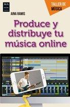 Produce y distribuye tu música online
