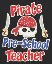 Pirate Pre-School Teacher: Pre-K Nursery School Halloween Composition Notebook 100 College Ruled Pages Journal Diary