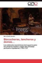 Bizcocheras, Lancheros y Demas...