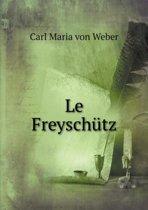 Le Freyschutz