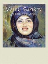 Vasily Surikov: Selected Paintings