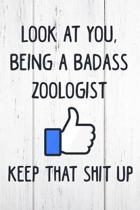 Look at You, Being a Badass Zoologist Keep That Shit Up