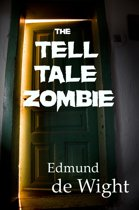 The Tell-Tale Zombie