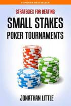 Strategies for Beating Small Stakes Poker Tournaments