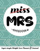 Miss Mrs Super-Simple Weight Loss Planner & Journal