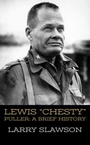Lewis ''Chesty'' Puller