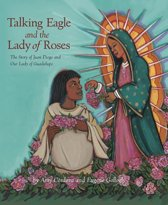 Talking Eagle and the Lady of Roses
