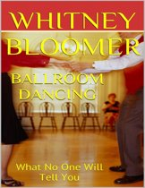 Ballroom Dancing: What No One Will Tell You
