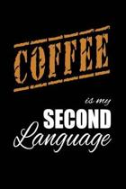 Coffee Is My 2nd Language