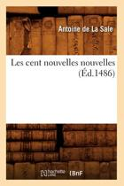 Boek cover Les Cent Nouvelles Nouvelles ( d.1486) van Sans Auteur (Paperback)