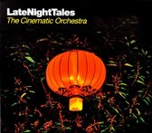Late Night Tales -  Cinematic Orchestra