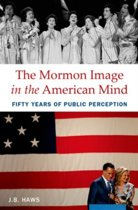 The Mormon Image in the American Mind