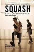Verbrenne Zugig Fett Fur Eine Bestleistung Beim Squash