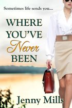Where You've Never Been