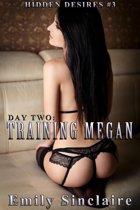 Day Two: Training Megan