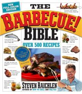 Barbecue Bible the Revisied Ed